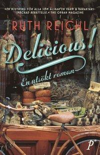 bokomslag Delicious! : en utsökt roman
