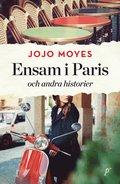 bokomslag Ensam i Paris och andra historier