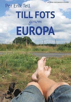 bokomslag Till fots genom Europa