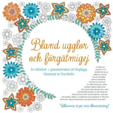 bokomslag Bland ugglor och förgätmigej : en målarbok + gratulationskort att färglägga