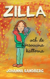 bokomslag Zilla och de försvunna katterna