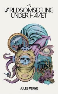 bokomslag En världsomsegling under havet