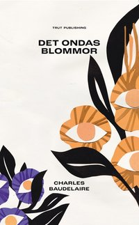 bokomslag Ondskans blommor