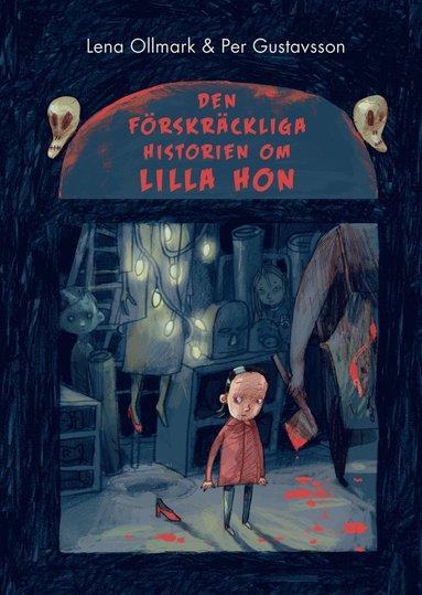 bokomslag Den förskräckliga historien om Lilla Hon
