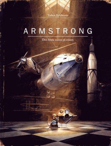 bokomslag Armstrong : den första musen på månen