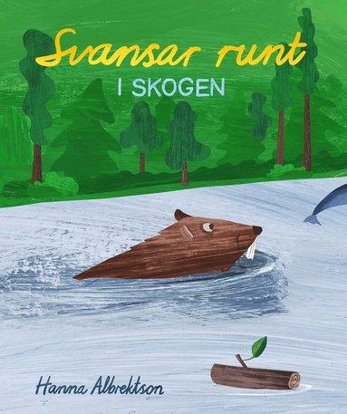 bokomslag Svansar runt i skogen