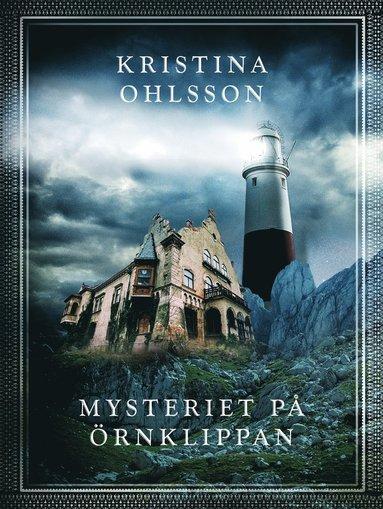 bokomslag Mysteriet på Örnklippan