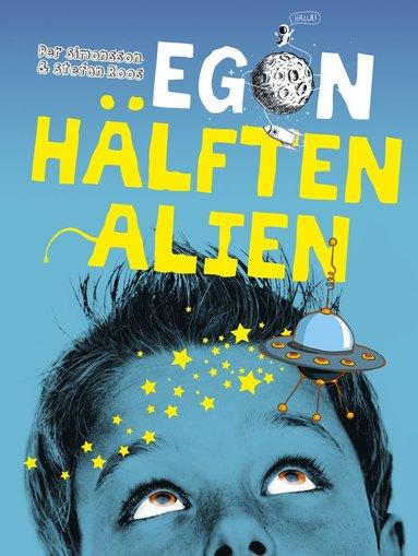 bokomslag Egon - hälften alien