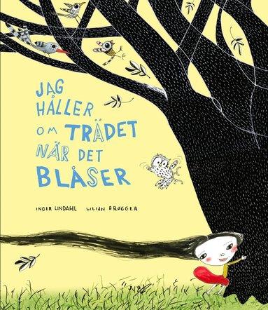 bokomslag Jag håller om trädet när det blåser