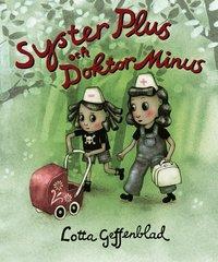 bokomslag Syster Plus och Doktor Minus