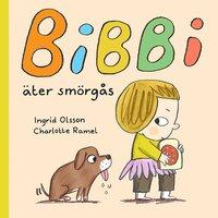 bokomslag Bibbi äter smörgås