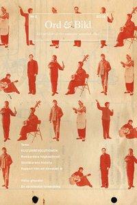bokomslag Ord&Bild 5(2018) Kulturrevolutionen