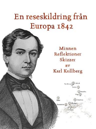 bokomslag En reseskildring från Europa 1842