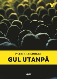 bokomslag Gul utanpå (lättläst)