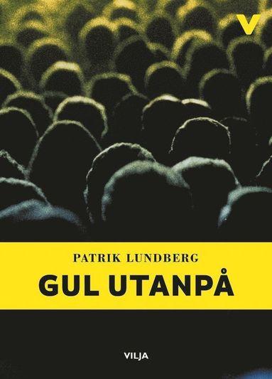 bokomslag Gul utanpå (snabbläst version)