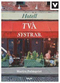 bokomslag Hotell Två systrar