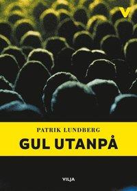 bokomslag Gul utanpå (lättläst) (bok + ljudbok)
