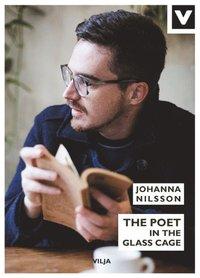 bokomslag The Poet in the Glass Cage (Bok + Ljudbok)