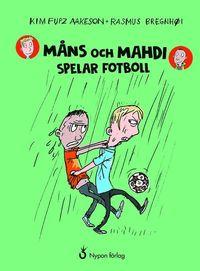 bokomslag Måns och Mahdi spelar fotboll