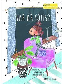 bokomslag Var är Sotis?