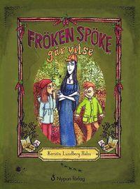 bokomslag Fröken Spöke går vilse