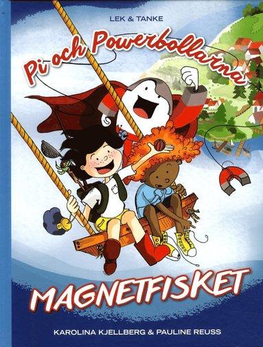 bokomslag Pi och powerbollarna. Magnetfisket
