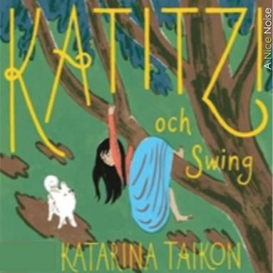 bokomslag Katitzi och Swing