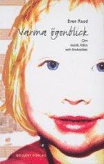 bokomslag Varma ögonblick : om musik, hälsa och livskvalitet