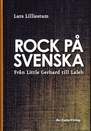 bokomslag Rock på svenska : från Little Gerhard till Laleh
