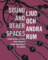 bokomslag Ljud och andra rum / sound and other spaces