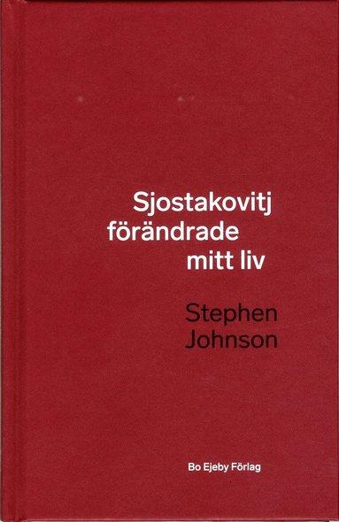 bokomslag Sjostakovitj förändrade mitt liv