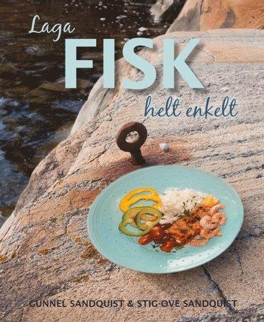 bokomslag Laga fisk helt enkelt