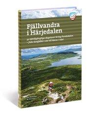 bokomslag Fjällvandra i Härjedalen : 50 lättillgängliga dagsturer kring Funäsdalen - från Sonfjället i öst til Røros i väst