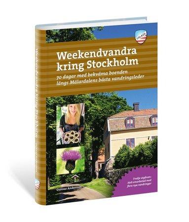 bokomslag Weekendvandra kring Stockholm: 70 dagar med bekväma boende längs Mäldardalens bästa vandringsleder
