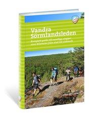 bokomslag Vandra Sörmlandsleden : komplett guide till samtliga etapper 1000 kilometer från stad till vildmark