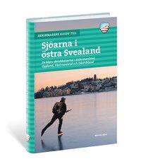 bokomslag Skrinnarens guide till sjöarna i Östra Svealand : de bästa skridskoisarna i Södermanland, Uppland, Västmanland och Gästrikland
