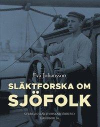 bokomslag Släktforska om sjöfolk