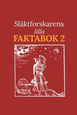 bokomslag Släktforskarens lilla faktabok 2