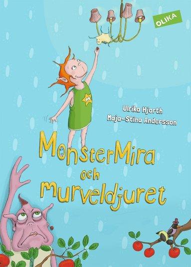 bokomslag MonsterMira och murveldjuret