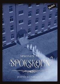 bokomslag Spionen på spökskolan