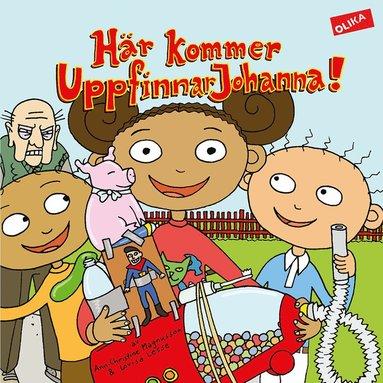 bokomslag Här kommer UppfinnarJohanna!