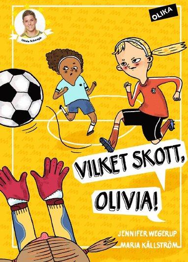 bokomslag Vilket skott, Olivia!