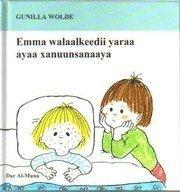 bokomslag Emma walaalkeedii yaraa ayaa xanuunsanaaya