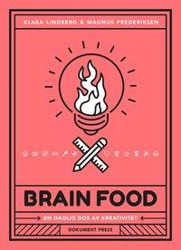 bokomslag Brain food : en daglig dos av kreativitet