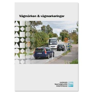 bokomslag Vägmärken & vägmarkeringar