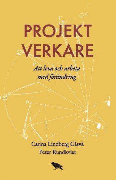 bokomslag Projektverkare : Att leva och arbeta med förändring