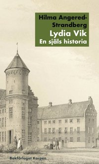 bokomslag Lydia Vik : en själs historia