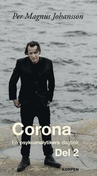 bokomslag Corona : en psykoanalytikers dagbok. Del 2