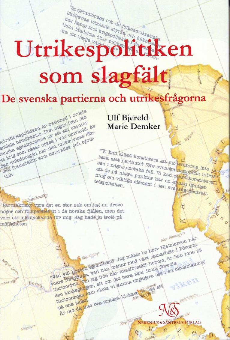 Utrikespolitiken som slagfält - De svenska partierna och utrikesfrågorna 1