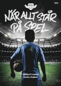 bokomslag Svea United : när allt står på spel